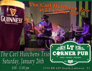 Live Music - Carl Hutchens @ LT Corner Pub | Lakeway | Texas | United States