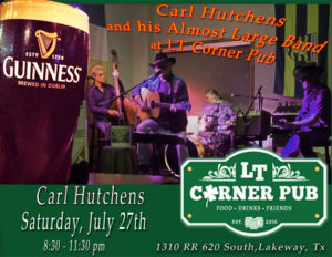Live Music - Carl Hutchens Band @ LT Corner Pub | Lakeway | Texas | United States
